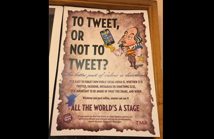 The poster at Her Majesty's Theatre reminding employees to be careful how they use social media