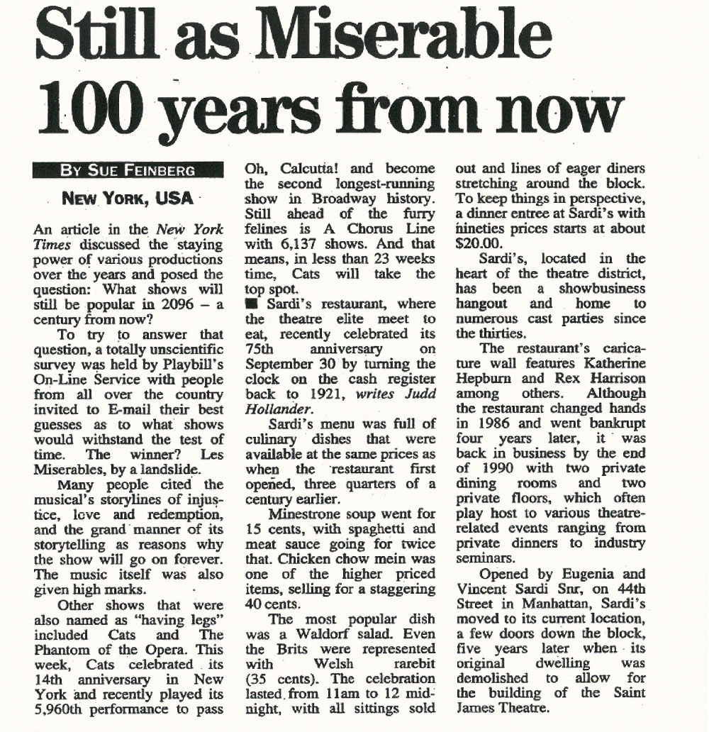 Will Les Miserables still be with us in 2096, asks our US correspondent in 1996
