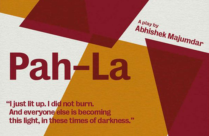 Poster for Abhishek Majumdar's work Pah-la, which the playwright posted on Facebook