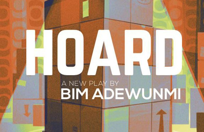 A poster for Hoard by Bim Adewunmi, which was supposed to be at the Pleasance during Edinburgh Fringe, but has been cancelled